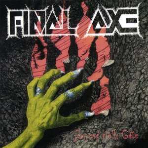 Beyond Hell's Gate by Final Axe