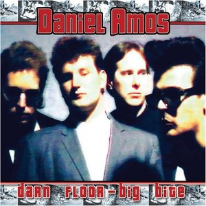 Darn Floor, Big Bite Re-issue by Daniel Amos