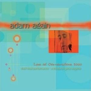 Live at Cornerstone by Adam Again