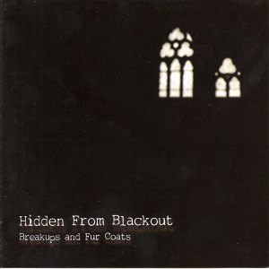 Breakups and Fur Coats by Hidden From Blackout