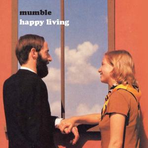 Happy Living by Mumble