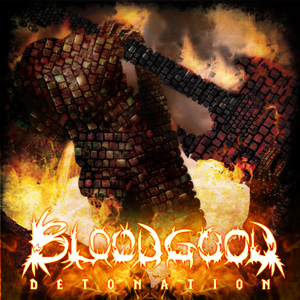 Detonation by Bloodgood