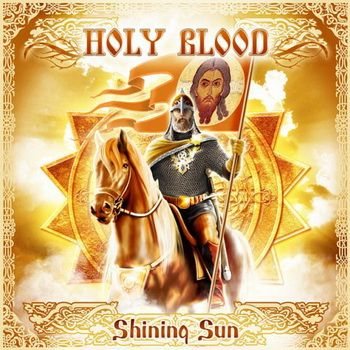 Shining Sun by Holy Blood
