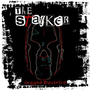 The Stalker by Jagged Doctrine