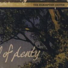 Land Of Plenty by The Redemption Center