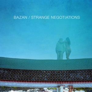 Strange Negotiations by David Bazan