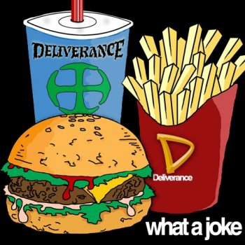 What a Joke (re-issue) by Deliverance