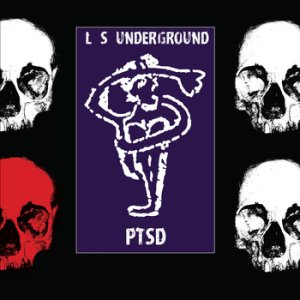 PTSD by L.S. Underground