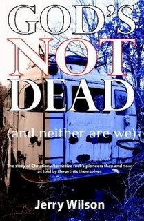 Book Review: God's Not Dead (And Neither Are We) by Jerry Wilson