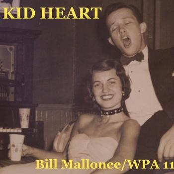 Kid Heart by Bill Mallonee