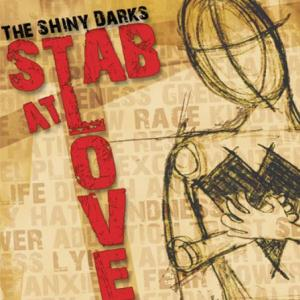 Stab At Love EP by The Shiny Darks