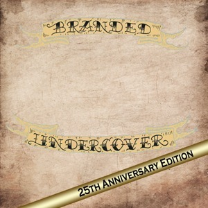 Branded (re-issue) by Undercover