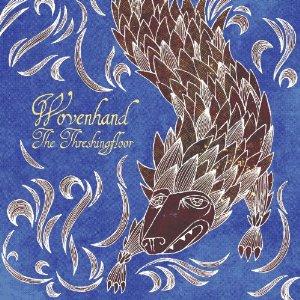 The Threshingfloor by Wovenhand