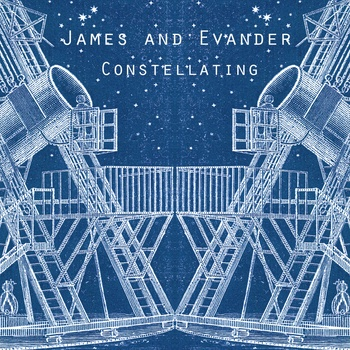 James and Evander – Constellating EP + 2