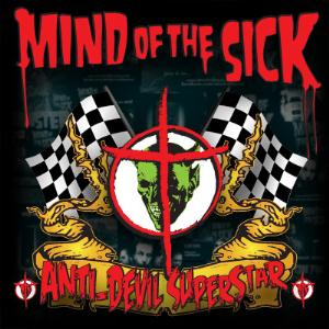 Mind of the Sick – Anti-Devil Superstar