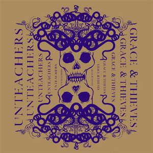 Unteachers / Grace & Thieves split