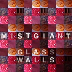 Mist Giant – Glass Walls