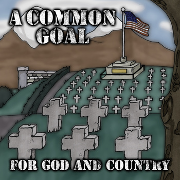 A Common Goal – For God and Country