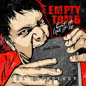 Empty Tomb – Eat It Like It Is: Anthology
