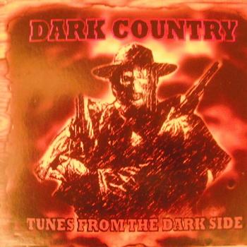 Sunken Treasures: Dark Country – Tunes From The Darkside