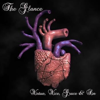 The Glance – Virtue, Vice, Grace & Sin