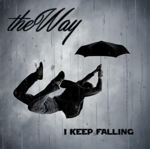The Way – I Keep Falling