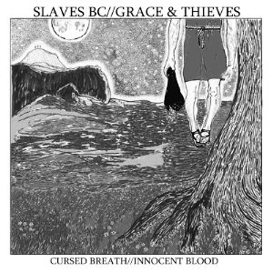 Cursed Breath / Innocent Blood