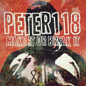 Peter 118 – Make It Or Break It