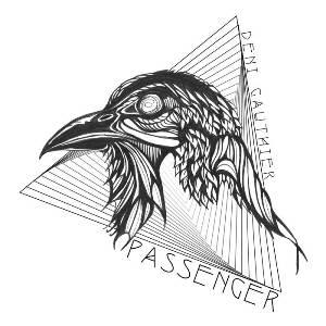 Deni Gauthier – Passenger