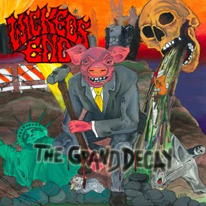 Wickeds End – The Grand Decay