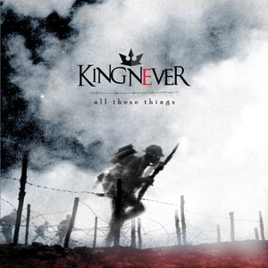 King Never – All These Things