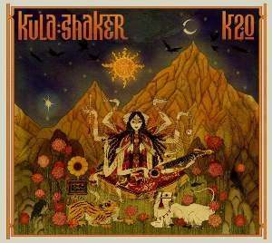 Kula Shaker – K 2.0