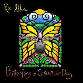 "Ric Alba Releases ""Butterflies in Caterpillar Drag"""