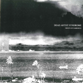 "Help Lo-Fidelity Records Reissue Dead Artist Syndrome's ""Prints of Darkness"" on Vinyl and CD"