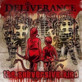 "Deliverance to Release ""The Subversive Kind"""