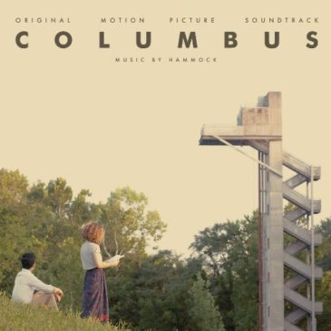 Hammock Releases Columbus (Original Motion Picture Soundtrack)