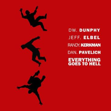 "Dw. Dunphy, Jeff Elbel, Randy Kerkman, & Dan Pavelich Release ""Everything Goes To Hell"" For Charity"
