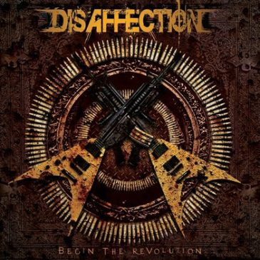 Begin The Revolution by Disaffection