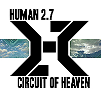 Circuit of Heaven by Human 2.7