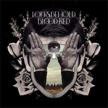 Blood Red by Low and Behold
