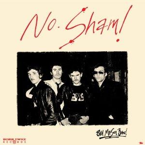 Bill Mason Band – No Sham!
