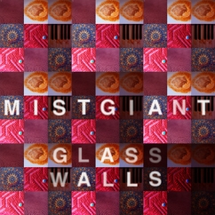 Mist Giant – Glass Walls