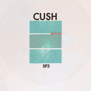 Cush – SP3