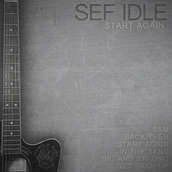 Sef Idle – Start Again