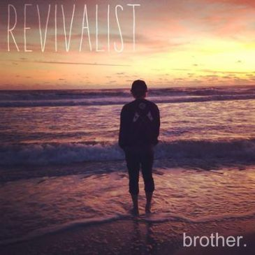 Revivalist – Bother