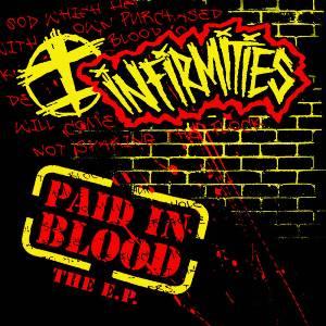 Infirmities – Paid In Blood