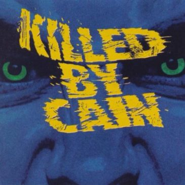 Killed by Cain – Killed by Cain [Retroarchives Edition]