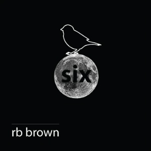 RB Brown – Six