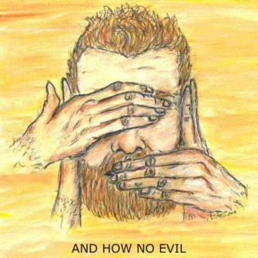 "And How Releases New Album ""No Evil"""
