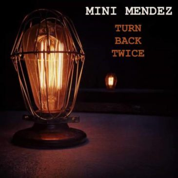 "Mini Mendez Releases ""Turn Back Twice"" Collection"